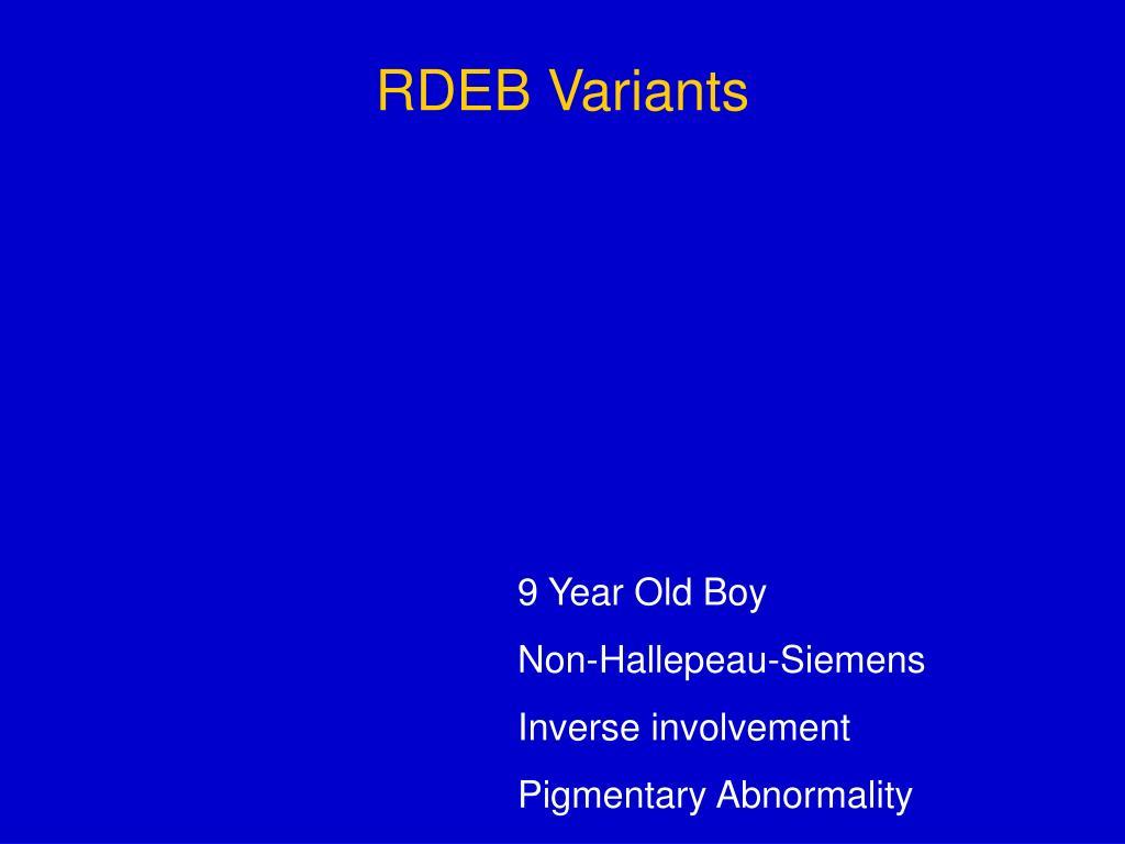 RDEB Variants