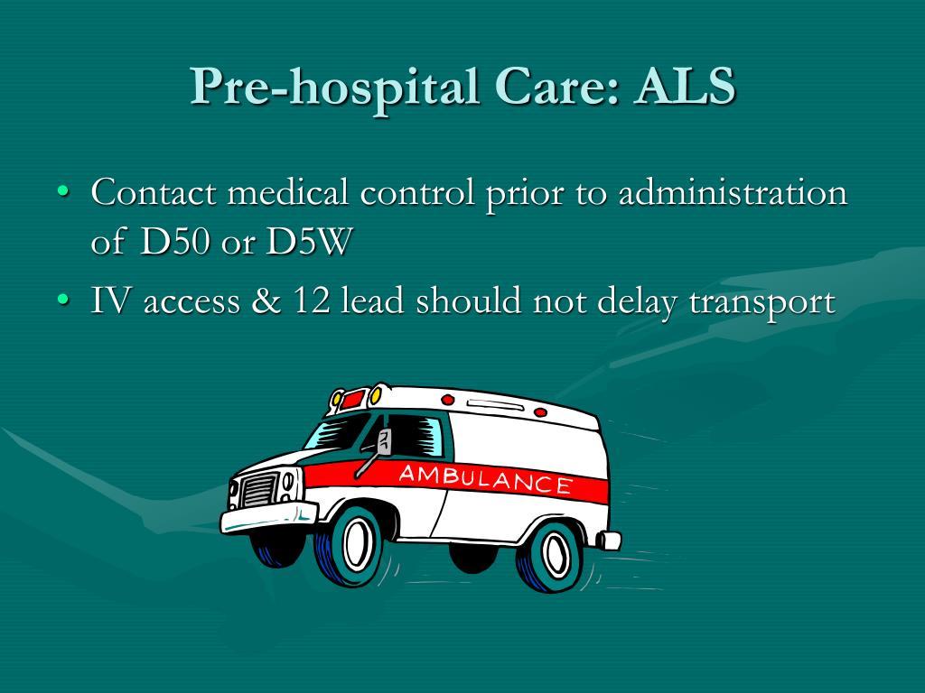 Pre-hospital Care: ALS