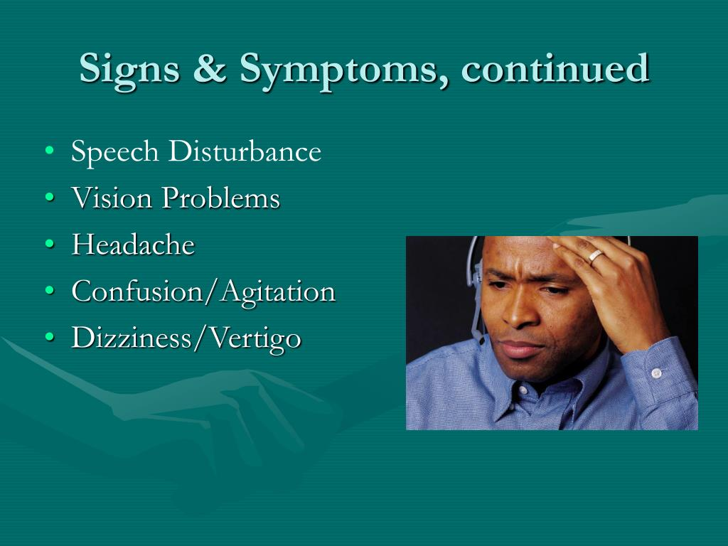 Signs & Symptoms, continued