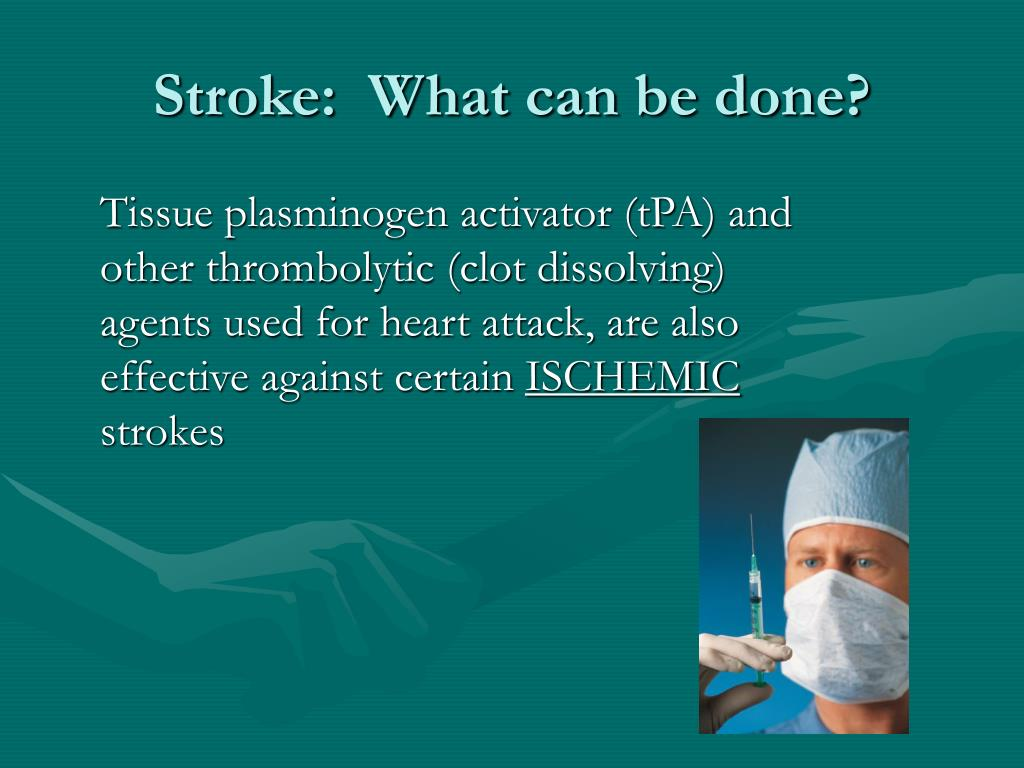 Stroke:  What can be done?