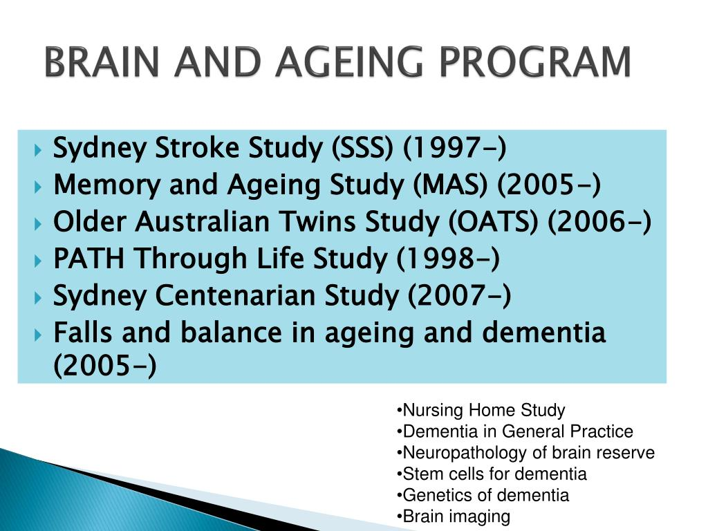 BRAIN AND AGEING PROGRAM