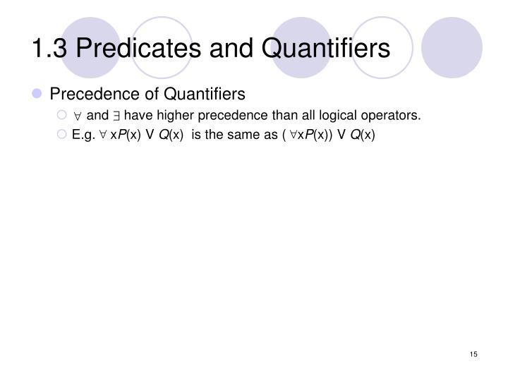 1.3 Predicates and Quantifiers
