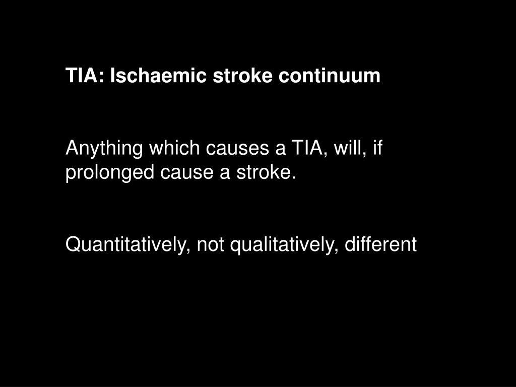 TIA: Ischaemic stroke continuum
