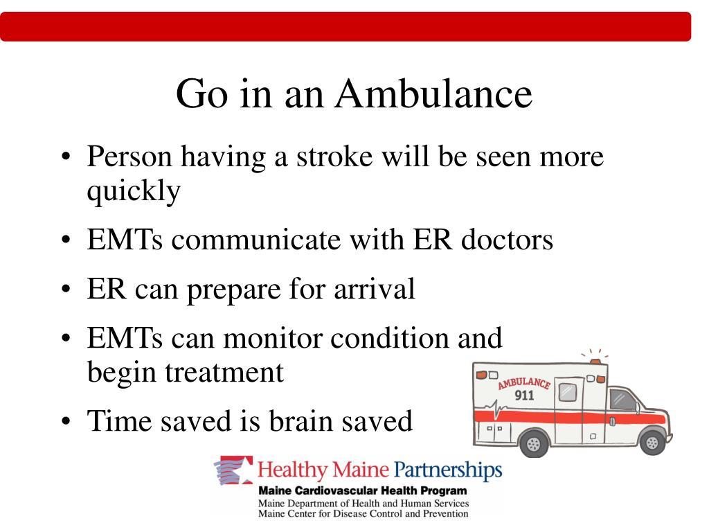 Go in an Ambulance