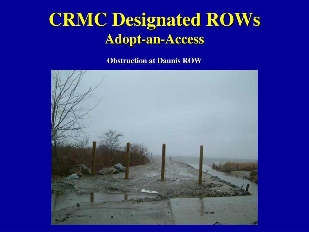 CRMC Designated ROWs