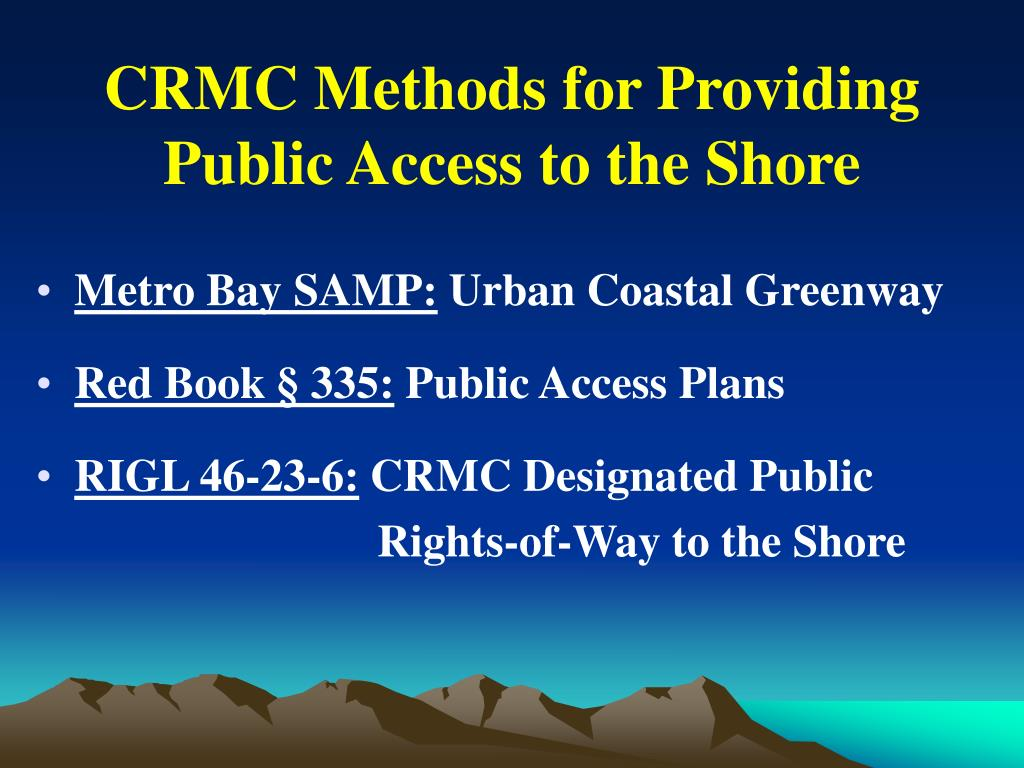 CRMC Methods for Providing Public Access to the Shore