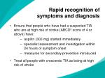 rapid recognition of symptoms and diagnosis7
