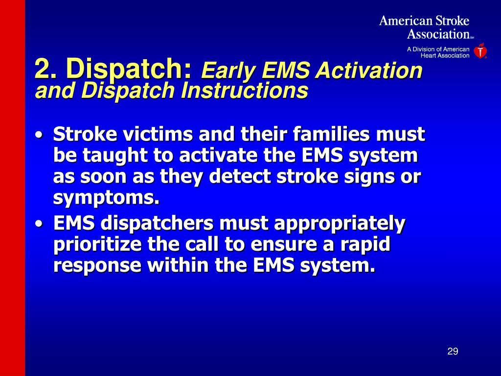 2. Dispatch: