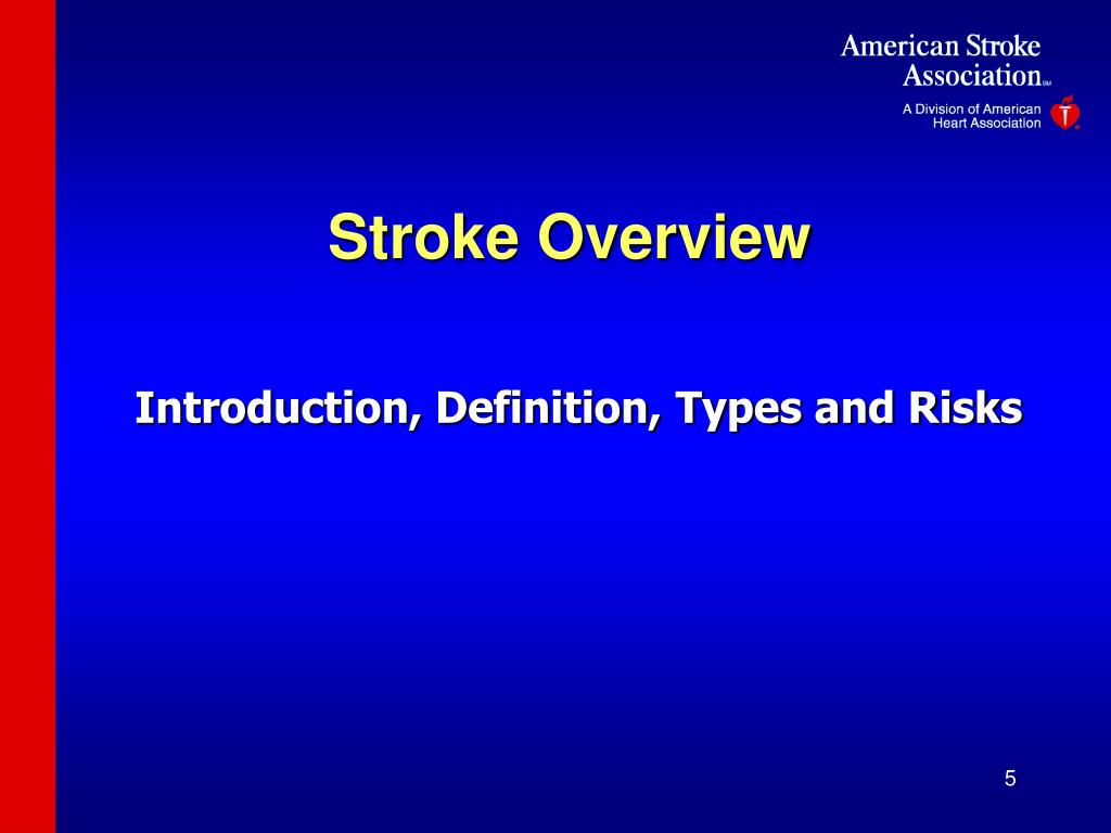 Stroke Overview