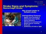 stroke signs and symptoms hemorrhagic stroke