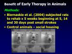 benefit of early therapy in animals
