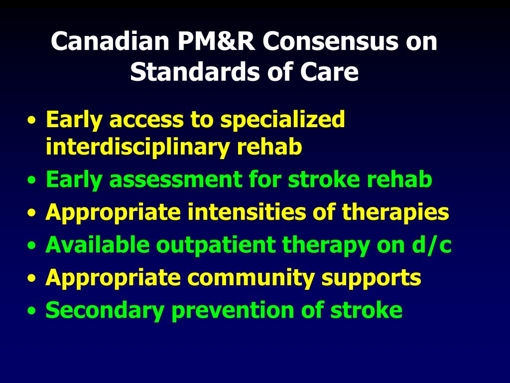 Canadian PM&R Consensus on Standards of Care