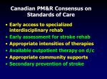 canadian pm r consensus on standards of care