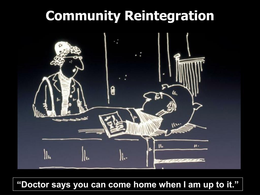 Community Reintegration