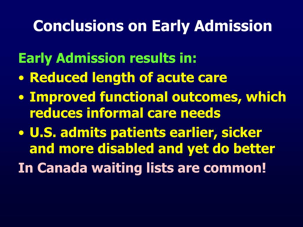 Conclusions on Early Admission