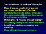 conclusions on intensity of therapies