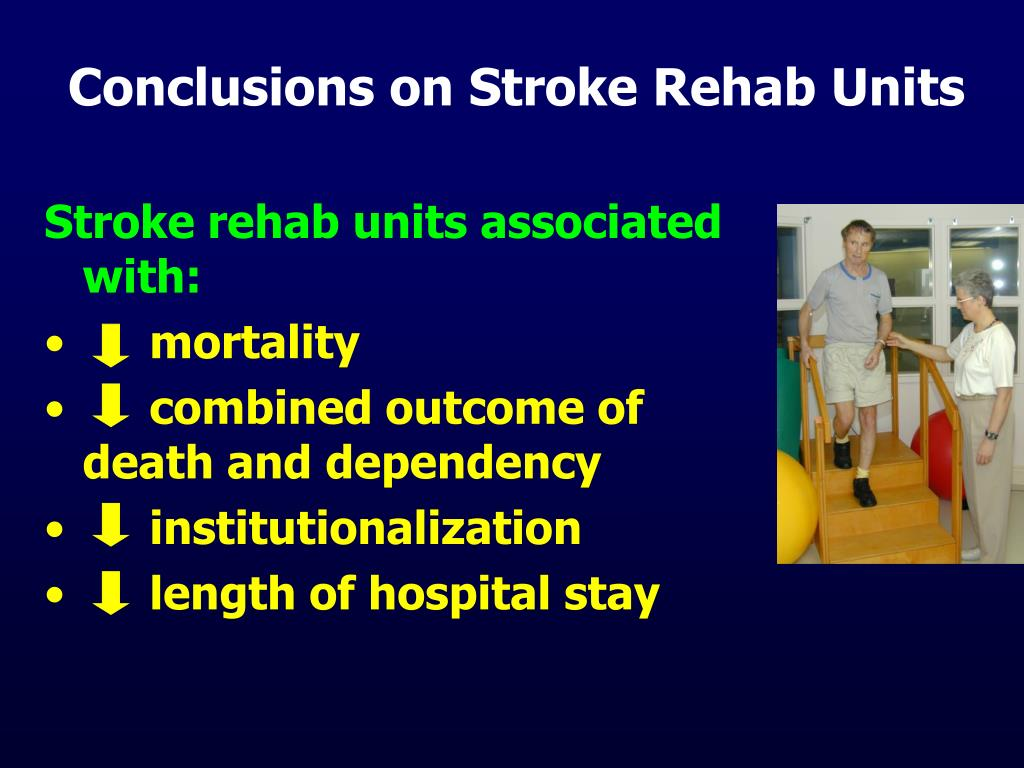 Conclusions on Stroke Rehab Units