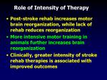 role of intensity of therapy