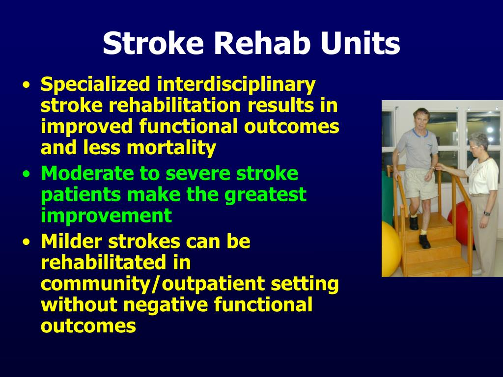 Stroke Rehab Units