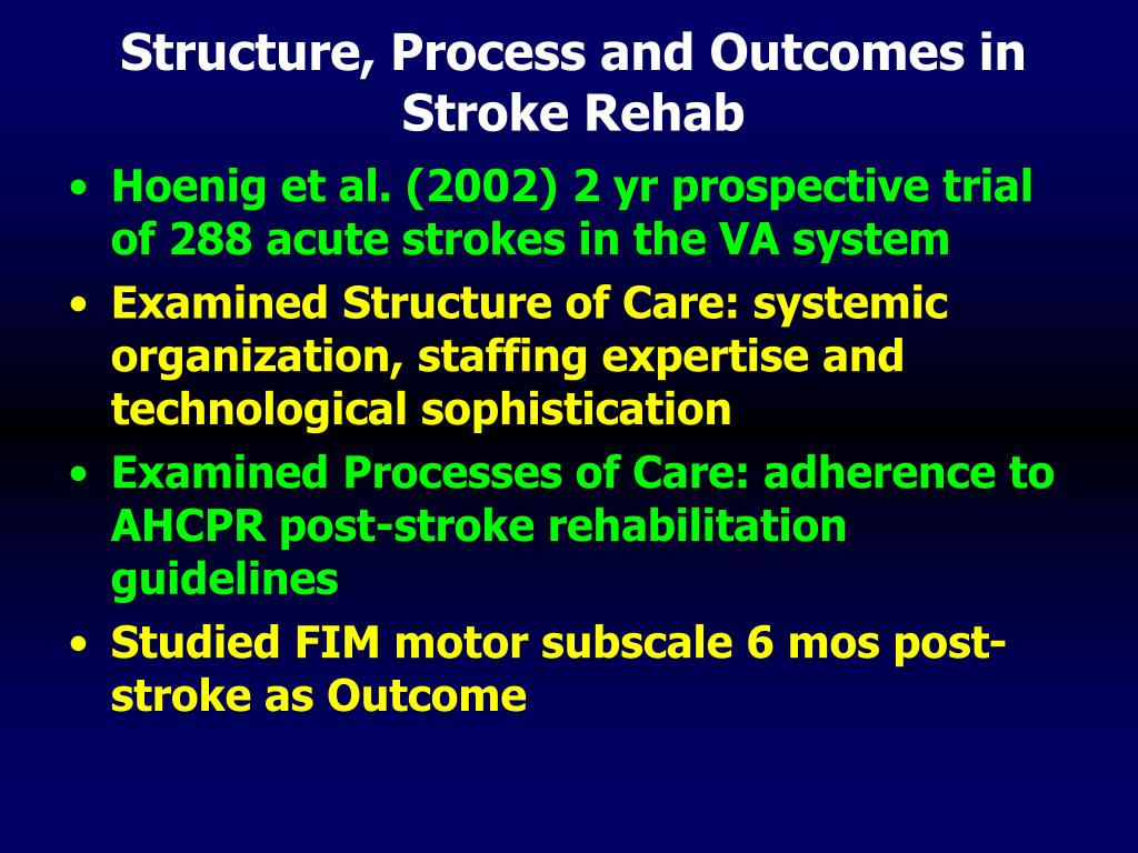 Structure, Process and Outcomes in Stroke Rehab