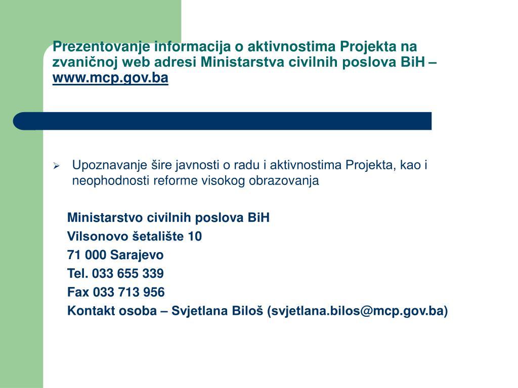 Prezentovanje informacija o aktivnostima Projekta na zvaničnoj web adresi Ministarstva civilnih poslova BiH –