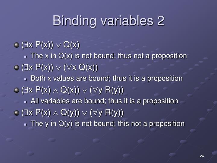 Binding variables 2