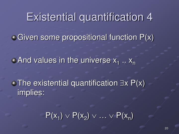 Existential quantification 4