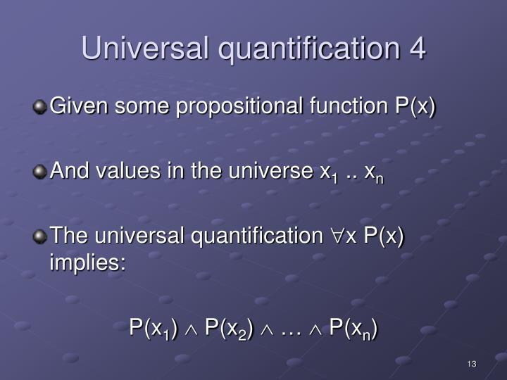 Universal quantification 4
