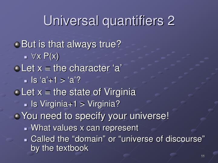 Universal quantifiers 2