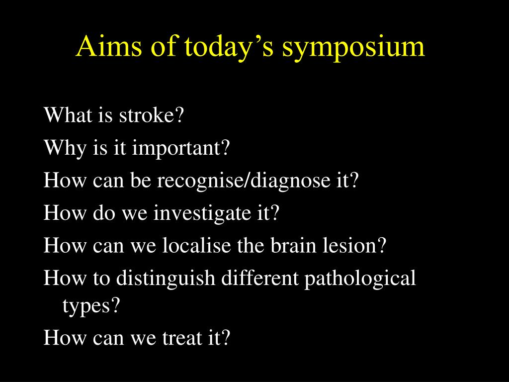 Aims of today's symposium