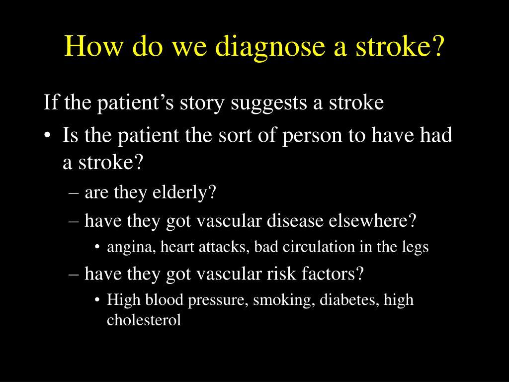 How do we diagnose a stroke?