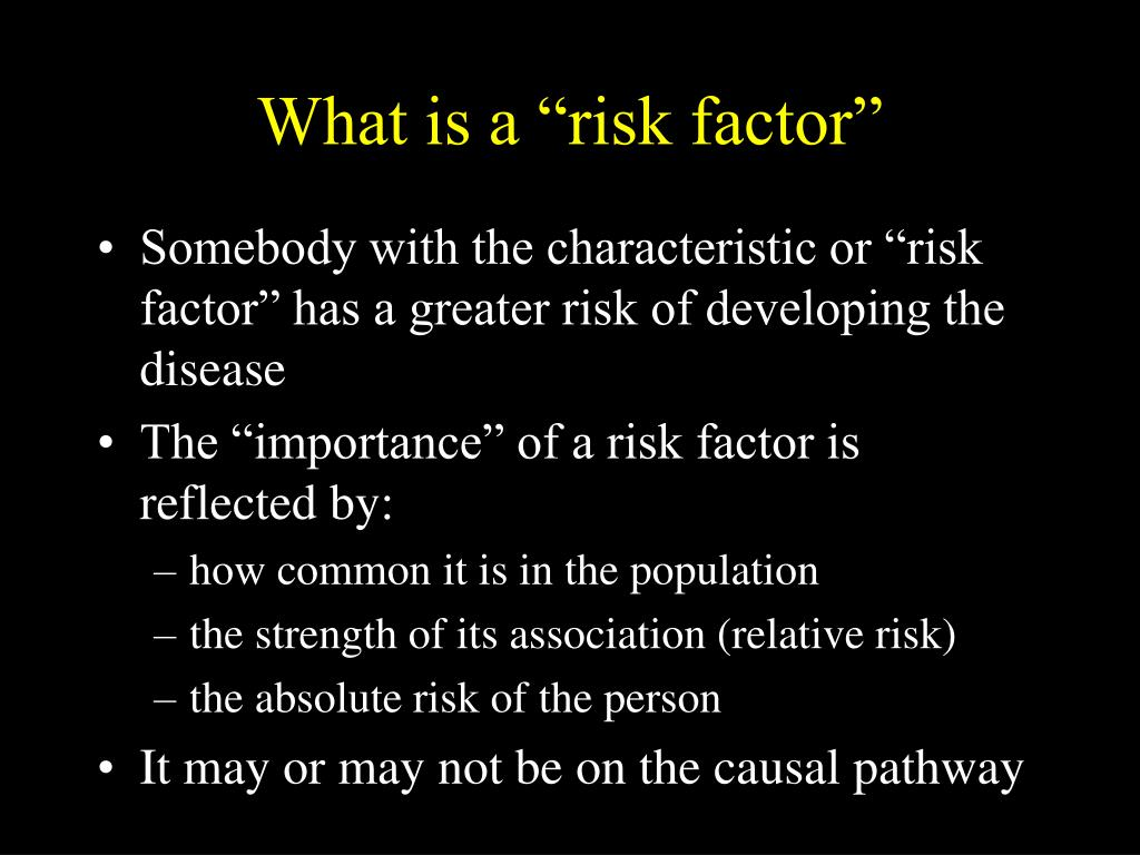 "What is a ""risk factor"""