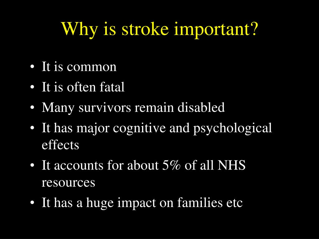 Why is stroke important?