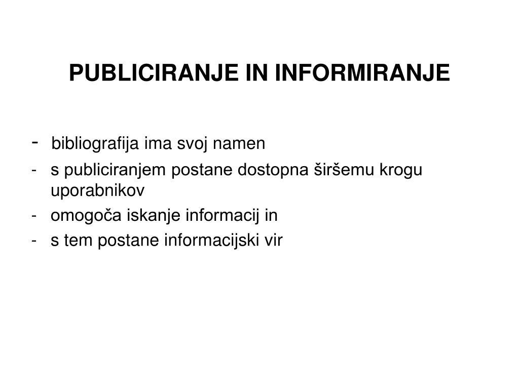 PUBLICIRANJE IN INFORMIRANJE