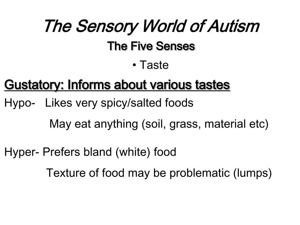 The Sensory World of Autism