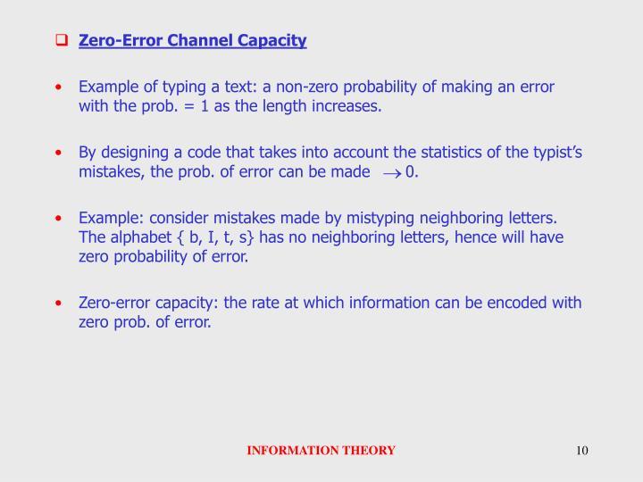 Zero-Error Channel Capacity
