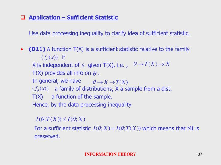 Application – Sufficient Statistic