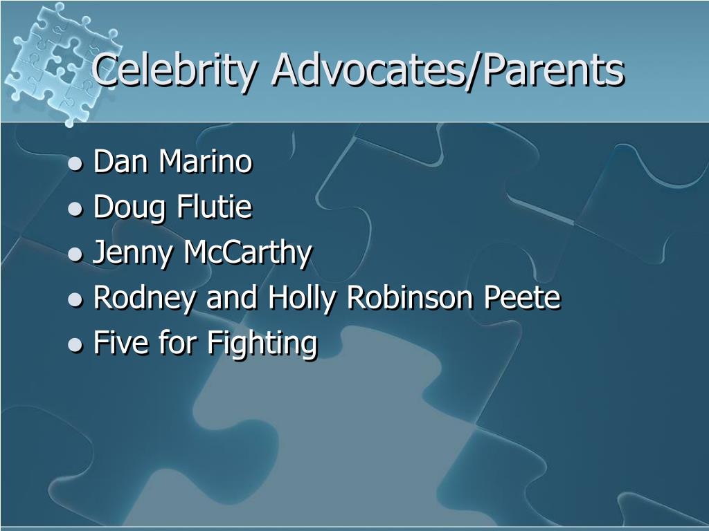 Celebrity Advocates/Parents