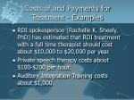 costs of and payments for treatment examples