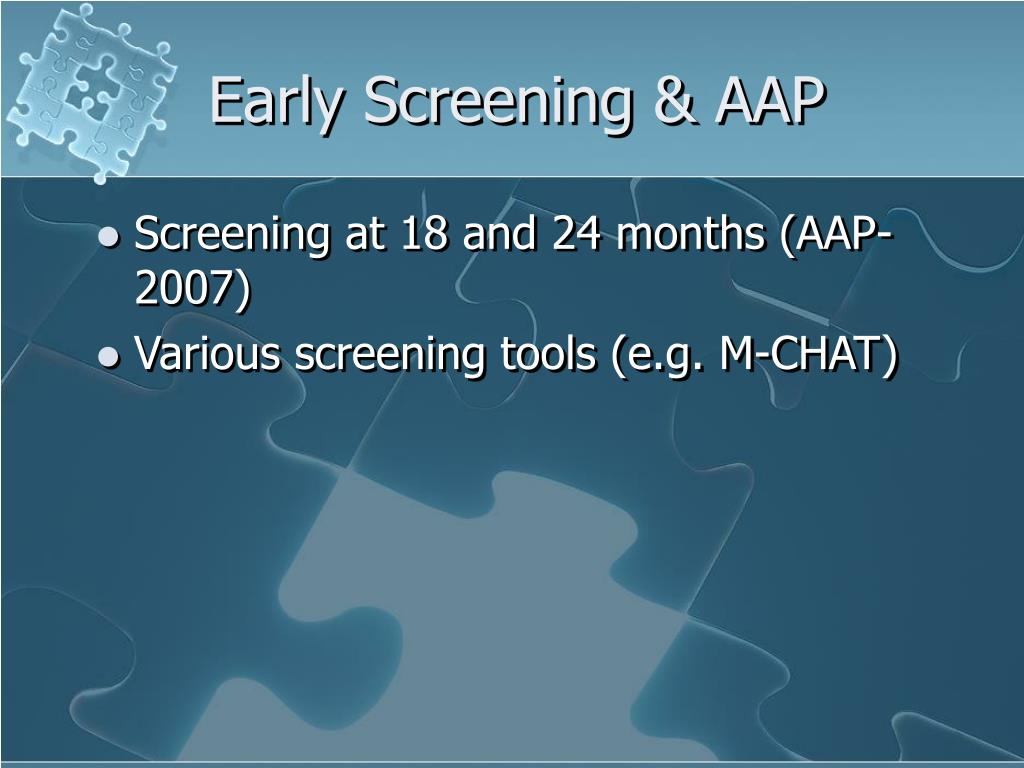Early Screening & AAP