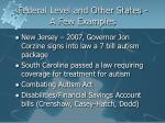 federal level and other states a few examples