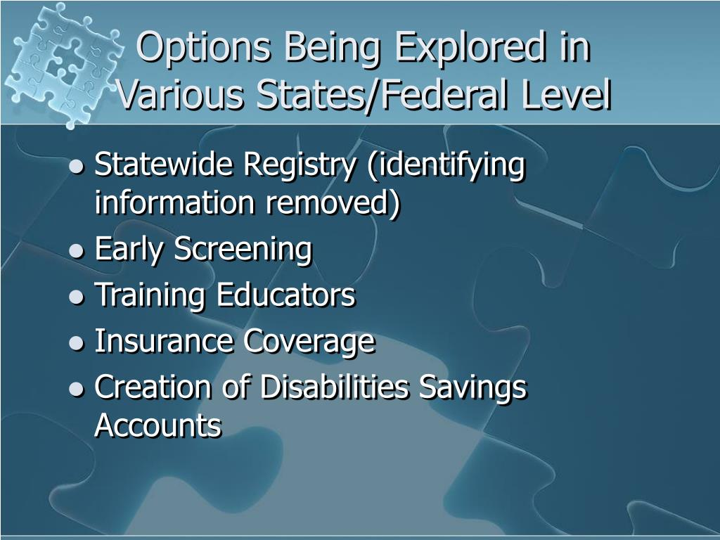 Options Being Explored in Various States/Federal Level