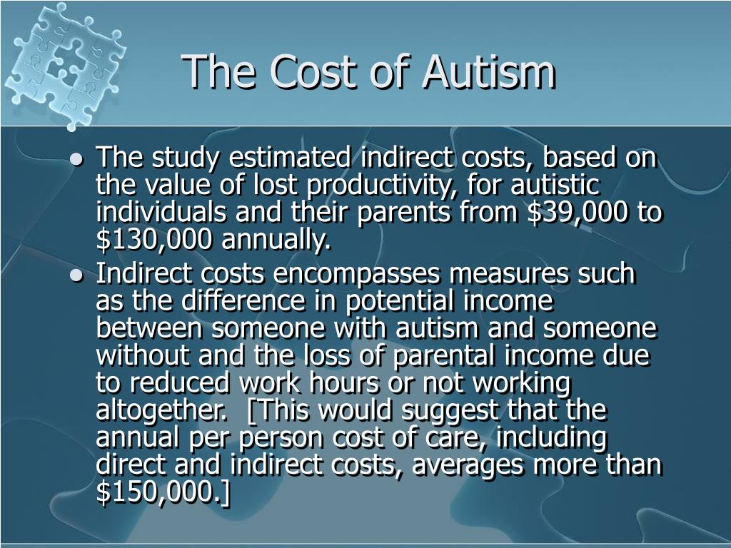 The Cost of Autism