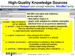 high quality knowledge sources12