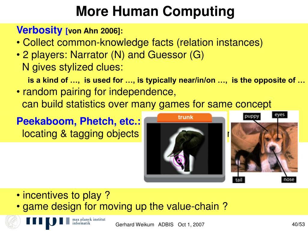 More Human Computing