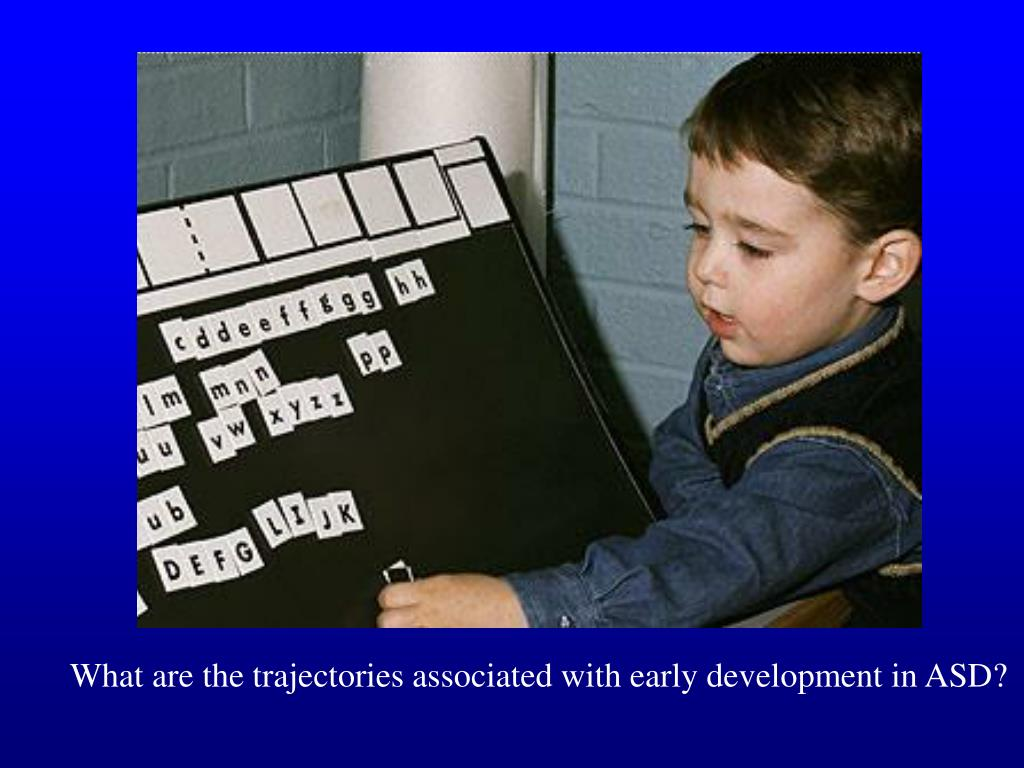 What are the trajectories associated with early development in ASD?