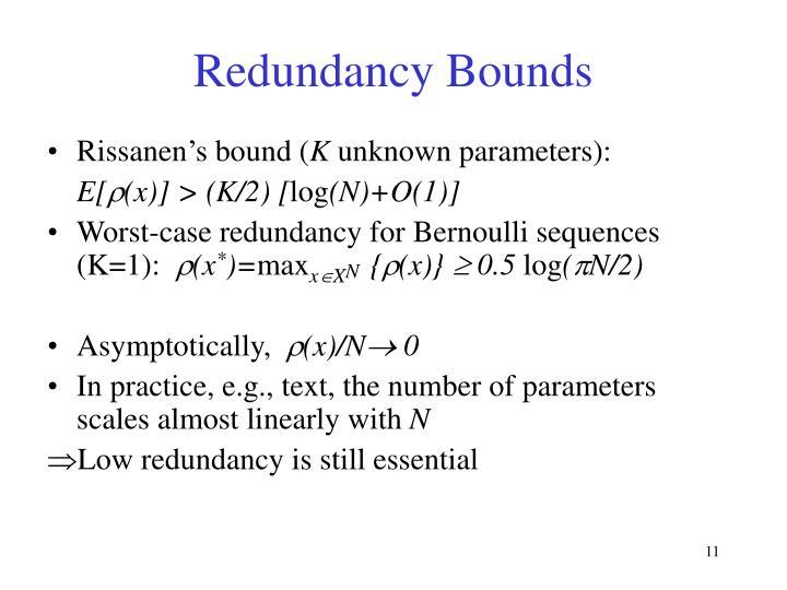 Redundancy Bounds