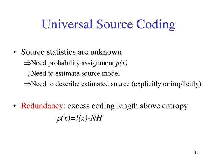 Universal Source Coding