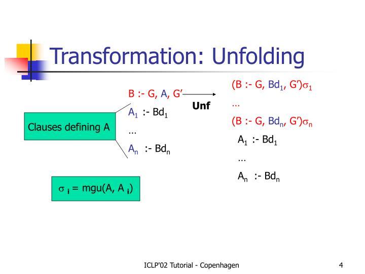 Transformation: Unfolding