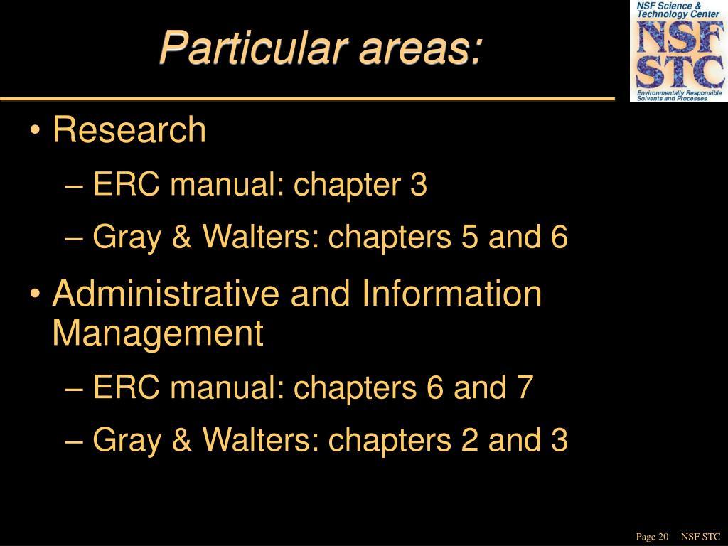 Particular areas: